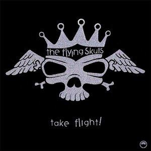 Image for 'The Flying Skulls: Take Flight!'