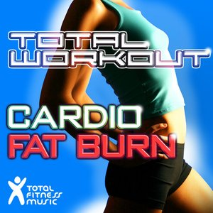 Image for 'Total Workout Cardio Fat Burn: Ideal for Running, Cardio & Elliptical Machines & General Fitness'
