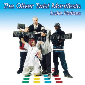 Image for 'The Oliver Twist Manifesto'