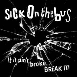 Image for 'If It Ain't Broke... Break It!'