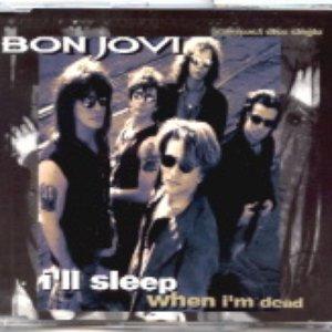 Bild für 'I'll Sleep When I'm Dead'