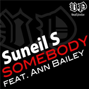 Image for 'Suneil S Feat. Ann Bailey - Somebody'