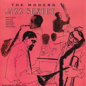 Image for 'The Modern Jazz Sextet'