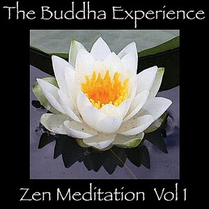 Bild für 'The Buddha Experience-Zen Meditation Vol. 1'