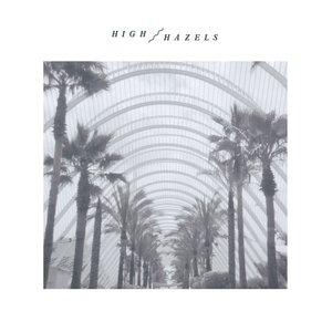Image for 'High Hazels'