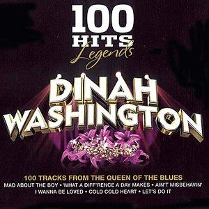 Image for '100 Hits Legends - Dinah Washington'