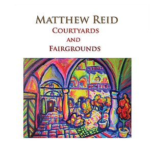 Image for 'Courtyards and Fairgrounds'