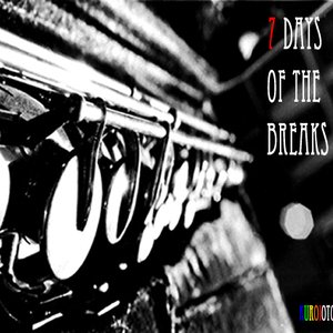 Image for '7 Days of the Breaks'