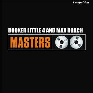 Image for 'Booker Little 4 and Max Roach'