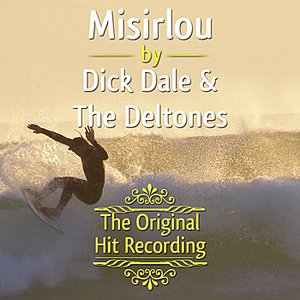 Image pour 'The Original Hit Recording - Misirlou'