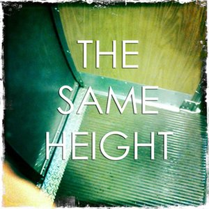 Image for 'The Same Height'