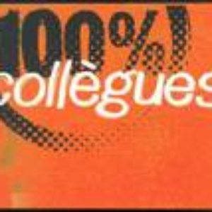 Image for '100% Collègues'