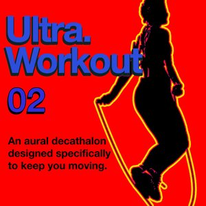 Image for 'Ultra: Workout 02'