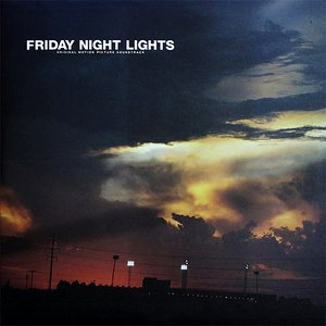 Image for 'Friday Night Lights: Original Motion Picture Soundtrack'