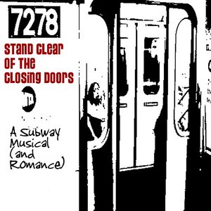 Imagem de 'Stand Clear of the Closing Doors - A Subway Musical (And Romance)'