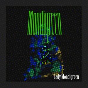Image for 'Lady Mondigreen'