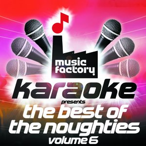 Image for 'Music Factory Karaoke Presents The Best Of The Noughties Volume 6'