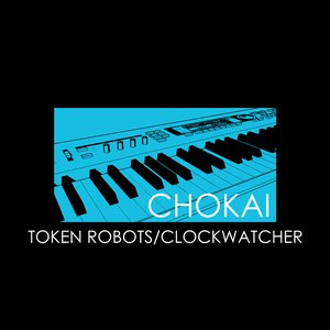 Image for 'Token Robots/Clockwatcher'