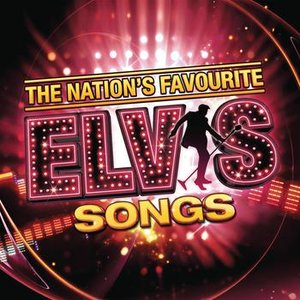 Image for 'The Nation's Favourite Elvis Songs'