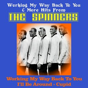 Bild für 'Working My Way Back to You & More Hits from the Spinners'
