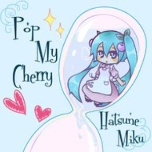 Image for 'Pop My Cherry'