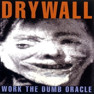 Image for 'Work The Dumb Oracle'
