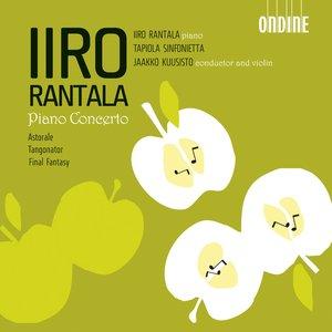 Bild für 'Rantala, I.: Piano Concerto and Concerto in G Sharp Major / A Flat Major / Astorale / Tangonator / Final Fantasy'