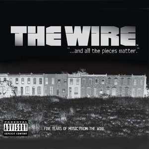 Bild för '...and all the pieces matter, Five Years of Music from The Wire'