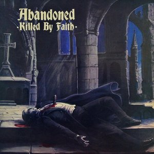 Image for 'Killed By Faith (feat. Angus MacMannus & Tony Cadena)'