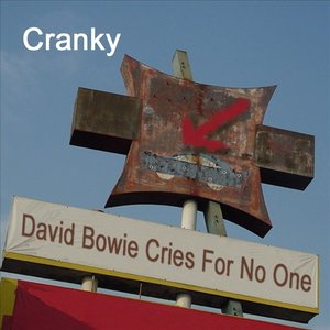 Image for 'David Bowie Cries For No One'