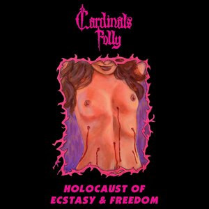 Image for 'Holocaust Of Ecstasy & Freedom'