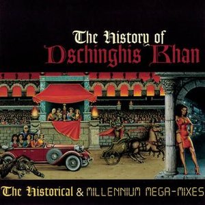 Image for 'The History of Dschinghis Khan'