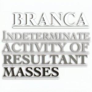 Imagen de 'Indeterminate Activity Of Resultant Masses'