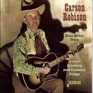 Image for 'Blue River Train & Other Cowboy and Country Songs'