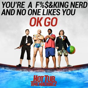 Image for 'You're a Fucking Nerd and No One Likes You'