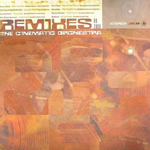 Bild für 'Cinematic Orchestra Remixes 98-2000'