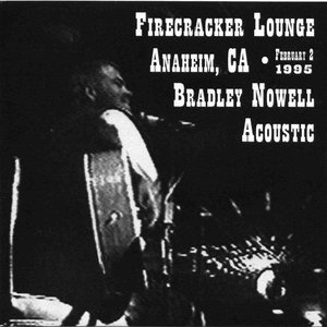 Image for 'Bradley Nowell Acoustic: At The Firecracker Lounge Feb 2nd 95'