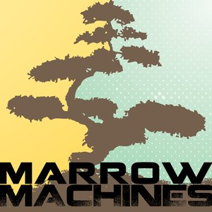 Image for 'Marrow Machines'