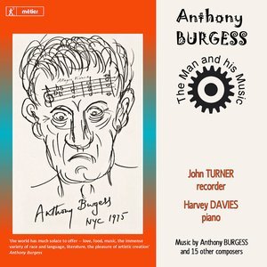 Image for 'Anthony Burgess: The Man and His Music'