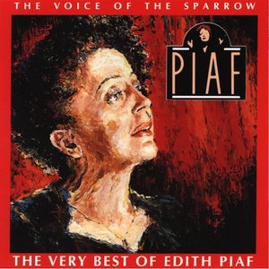 Image for 'The Very Best Of Edith Piaf'
