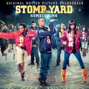 Bild för 'Stomp The Yard: Homecoming (Original Motion Picture Soundtrack)'