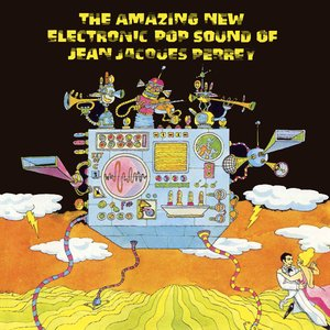 Immagine per 'The Amazing New Electronic Pop Sound Of Jean Jacques Perrey'