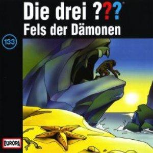 Image for 'Die drei ??? 133 - Fels der Dämonen'