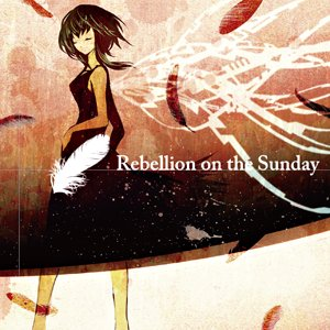 Image for 'Rebellion on the Sunday'