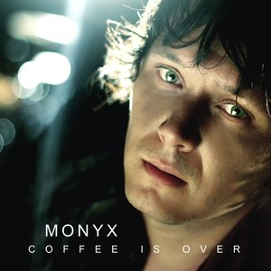 Image for 'Monyx - Coffee is over'