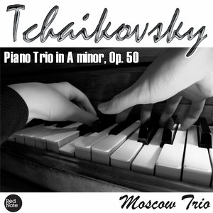 Image for 'Tchaikovsky: Piano Trio in A minor, Op. 50'