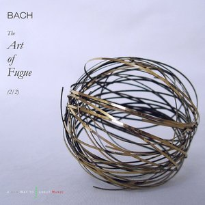 Image for 'Bach: The Art of Fugue, BWV 1080 (Pt. 2)'