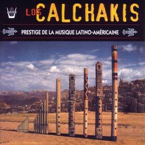 Bild för 'Los Calchakis, Vol.3 : Prestige de la Musique latino- américaine'