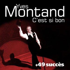 Image for 'C'est si bon + 49 succès de Yves Montand'