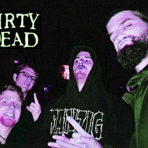 Image for 'DIRTY DEAD'